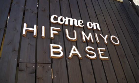come on HIFUMIYO BASE